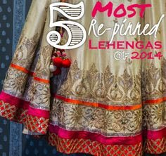 5 Most Re-pinned Lehengas of 2014