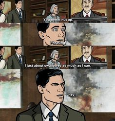 Only on Archer. Archer Tv Show, Archer Fx, Funny As Hell, The Funny, Funny Shit, Funny Humor, Funny Stuff, Archer Funny, Sterling Archer