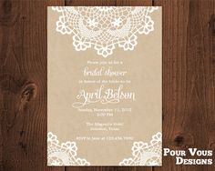 Printable Rustic Doily Lace Bridal Shower Hens Party Invitation. $15.00, via Etsy.