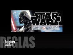 Star Wars: Imperio vs. Rebelión E02 - Reglas - YouTube