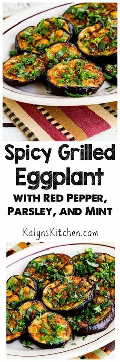 Spicy Grilled Eggplant with Red Pepper, Parsley, and Mint is a delicious Meatless Monday dish that's also low-carb, gluten-free, Paleo, Whole 30, vegan, dairy-free, and South Beach Diet Phase One!  [found on KalynsKitchen.com]