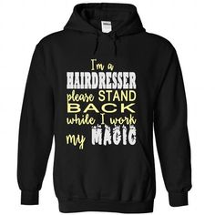 I AM A HAIRDRESSER - #birthday gift #awesome hoodie. FASTER => https://www.sunfrog.com/LifeStyle/I-AM-A-HAIRDRESSER-Black-Hoodie.html?id=60505