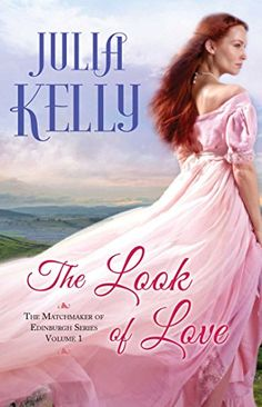 My 5 Star Review - The Look of Love by Julia Kelly