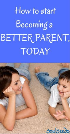 Actionable tips to start becoming not just a better parent but a thriving parent with a strong connection to your kid/s.  #consciousparenting #respectfulparenting #SoulSeeds