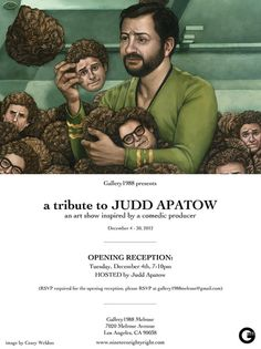 Gallery 1988 (Melrose) is having a Judd Apatow exhibit 12/4-12/30...TIIIIGHT