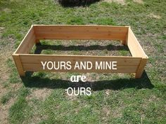 Raised Garden Bed - Under $20 and in Less than An Hour! - Yours and Mine ARE Ours