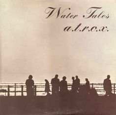 A.T.R.O.X. - Water Tales (Vinyl, LP) at Discogs