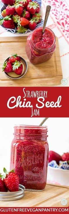 Strawberry Chia Seed Jam - 4 ingredients and less than 20 minutes needed. Vegan & Gluten-free | glutenfreeveganpantry.com