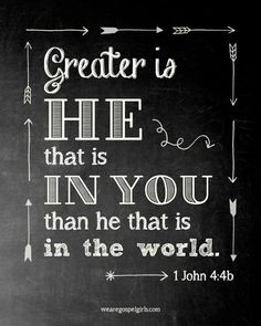 greater is he that is in me than he that is in the world - Google Search