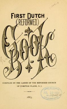 1883   First Dutch (Reformed) Cook Book   Compiled by the Ladies of the Reformed Church, Pompton Plains, New Jersey