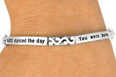 God Danced The Day You Were Born  -  Bracelet