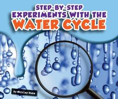 Water Cycle Experiments for Kids - InfoBarrel