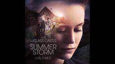 "Joel P West - ""Summer Storm"" (The Glass Castle OST)"