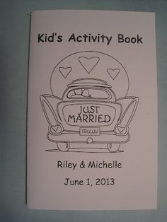 I LIKE this idea:  giving kids activity books to keep them entertained at weddings.