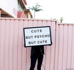 Cute but psycho but cute. Quotes to live by, quotes that define us, fun quotes,. Words Quotes, Me Quotes, Funny Quotes, Sayings, Music Quotes, Doll Quotes, Psycho Quotes, Laugh Quotes, Trust Quotes