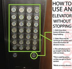 Elevator trick-- who knew!? I'll have to try this some time.