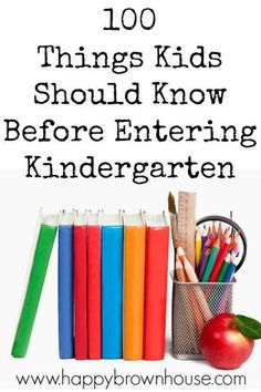 This list of 100 Things Kids Should Know Before Entering Kindergarten is a great way to know if our child is ready for kindergarten. While every child is different and won't have attained everything on this list, it is a good starting point for what to teach your kids before going to school.