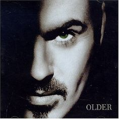 George Michael - Older. Released: Apr 1996. Genres: Pop, Music, R/Soul, Adult Contemporary, Pop/Rock, Dance. This is one of the most underrated and under celebrated work that George has created. Definitely one of the treasures in my collection. Click the album art image above to check out samples from the album. => SOURCE: http://pinterest.com/bendrixdotme/albums-i-own/ @Bendrix via. http://itunes.apple.com/us/album/older/id283529326 $9.99