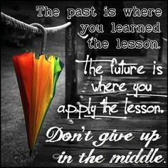 #inspirational #quotes #lessons #givingup #learning  ww.LoseTheFatWithJax.com