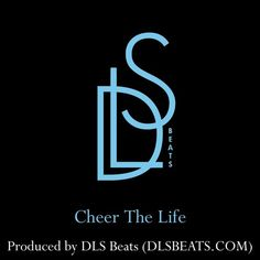 DLS - Cheer The Life by DLS Beats on SoundCloud