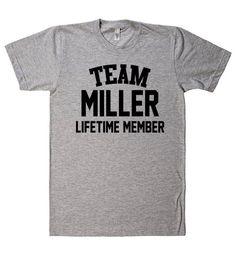 Team Name Lifetime Member T-Shirt MILLER
