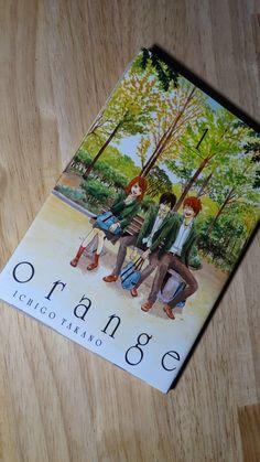 Butiner de livres en livres: Orange, volume 1 Ichigo Takano Editions Akata