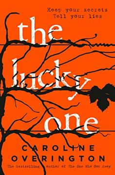 The Lucky One: from the author of 2016's bestselling thri...
