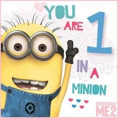 You are 1 in a minion!!!