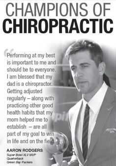 Green Bay Packers Quarterback Aaron Rodgers on chiropractic care.