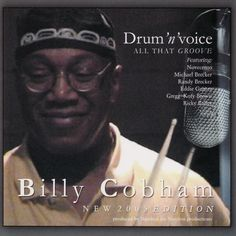 Billy Cobham – Drum'n'voice - All that groove – Rdio