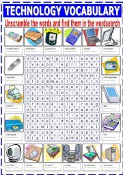 English worksheet: TECHNOLOGY VOCABULARY (UNSCRAMBLE AND WORDSEARCH)