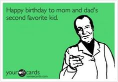 Happy Birthday Quotes Funnies Mom Funny Brother