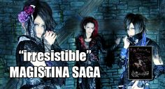 """Magistina Saga will release their live-limited single """"irresistible"""" at their free one-man live """"Encroachment""""at Ikebukuro RUIDO K3 in November. You can listen to a sample of each song in the vid..."""