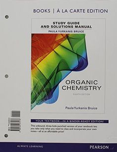 Organic Chemistry Study Guide and Solutions Manual, Books a la Carte Edition