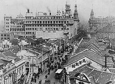 Shanghai International Settlement - Wikipedia, the free encyclopedia  The famous Nanking Road within the International Settlement