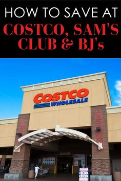 How to save money at Costco, Sam's Club, and BJ's wholesale clubs when buying in bulk.