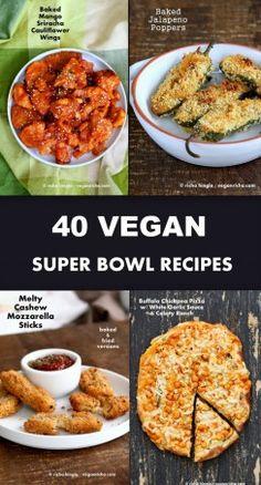 40 Vegan Super Bowl Recipes