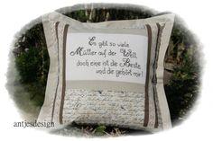 Für die liebste Mutter zum Geburtstag, zum Muttertag ... oder .... ist dieses romantiche nostalgische Kissen wirklich etwas ganz pesönliches!Vintage-Kissen - Shabby Chic - für die Mutter von Antjes Design auf DaWanda.com