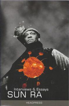 Sun Ra Interviews & Essays, Edited by John Sinclair Paperback