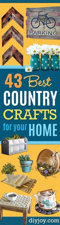 Best Country Crafts For The Home - Cool and Easy DIY Craft Projects for Home Decor, Dollar Store Gifts, Furniture and Kitchen Accessories - Creative Wall Art Ideas, Rustic and Farmhouse Looks, Shabby Chic and Vintage Decor To Make and Sell http://diyjoy.com/country-crafts-for-the-home