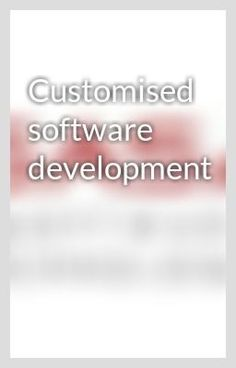 """""""Customised software development"""" by sasatechno - """"…"""""""