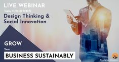 #Sustainable #business #growth join me today at @ 2(BST) - Design Thinking for #Social #innovation.  Reserve your spot: stefano.tips/DTSocialWeb 🚀  #DesignThinking #Sustainability #Innovation #Creativity #SocialEnterprise #Innovation #Disrupt #Live #Impact  #SharedVaue #Biz