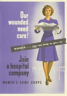 Our Wounded Need Care, 1945 - The Betty H. Carter Women Veterans Historical Project - UNCG