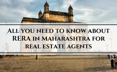 All you need to know about RERA in Maharashtra for real estate agents