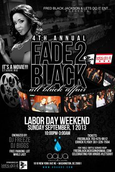 """The 4th Annual """"FADE 2 BLACK"""" 