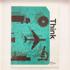 An IBM THINK magazine from December 1971. The first issue of THINK came out 80 years ago, in June 1935. It was a periodical for IBM employees and clients, and was published monthly until the 1990s.