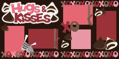 Valentine's day SVG cutting file. (http://www.ppbndesigns.com/hugs-and-kisses-scrapbook-page-kit/)