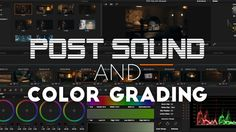 FRES | Post Sound and Color Grading