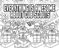 Everything is Awesome * about Cub Scouts - Lego Coloring Page - Great for the Blue & Gold Banquet or a Regular Pack Meeting - Free Printable Clipart