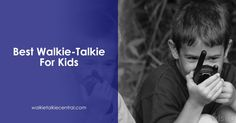 Our comprehensive buyer's guide will tell you everything you need to know to help you find the best walkie-talkie for your kids!